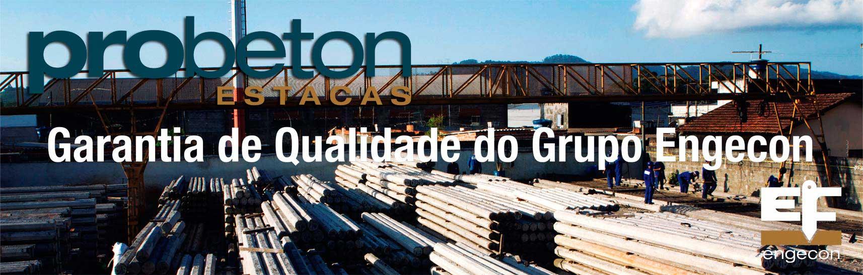Garantia e qualidade do grupo Probeton